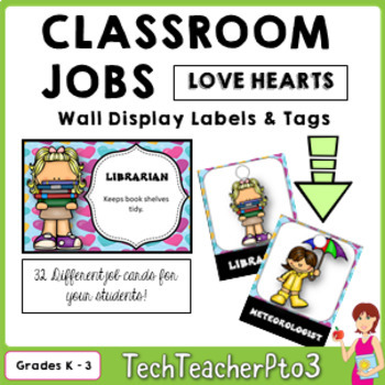 Classroom Jobs and Student Brag Tags LOVE HEARTS