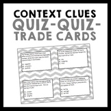 Context Clues Quiz-Quiz-Trade Cards - Grades 5-8 - Set of 32
