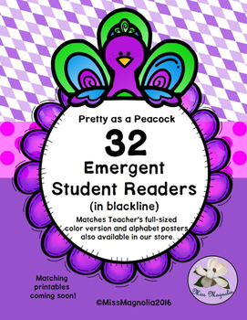32 Emergent Student Readers Pretty as a Peacock