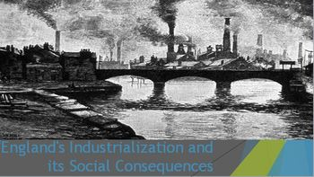 32. England's Industrialization and its Social Consequences