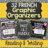 32 French Graphic Organizers for Reading & Writing (PART 1 & 2 BUNDLE-SAVE 20%)
