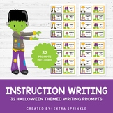 32 Halloween Instruction Writing Prompts