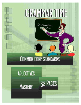 32 Page Grammar Time Adjectives Mastery Activity Sheets