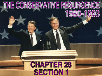 32 - The Conservative Resurgence - PowerPoint Notes