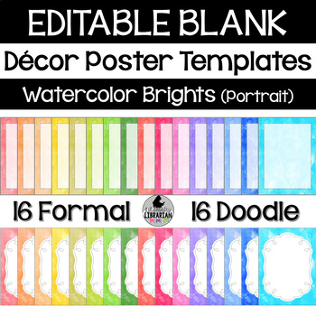 32 Watercolor Brights Editable Classroom Decor Poster Templates (Portrait) PPT
