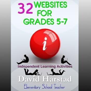 32 Webquests: Internet Website Activities for Home or School (Grades 4-7)