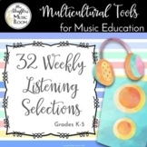 32 Weeks of Listening Selections for Music Class (Grades K-5)
