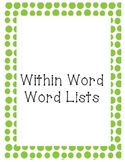 32 Within Word Word Study Lists & Assessment Sheet