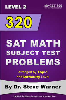 320 SAT Math Subject Test Problems Arranged By Topic And D