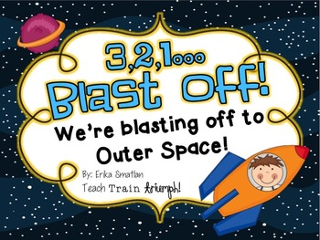 3,2,1...Blast Off! {An Outer Space Unit}