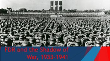 33. FDR and the Shadow of War, 1933-1941