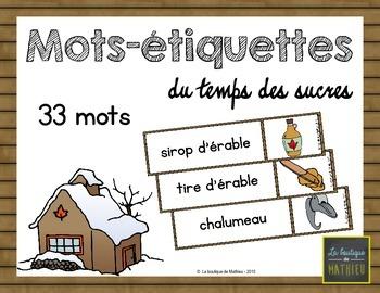 33 Mots Étiquettes du Temps des Sucres {Sugar Shack Word Walls} {FRENCH}