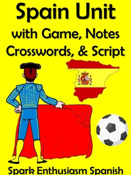 33 Page Spain (Espana) Unit with Game, Crosswords, Notes, and Scripts