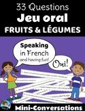 33 Questions: FRUITS & VEGETABLES Mini-Conversations Game