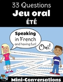 33 Questions: SUMMER Mini-Conversations Game *FRENCH*