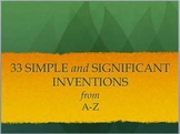 33 simple inventions that changed our world: Powerpoint (Part 2 of 3)