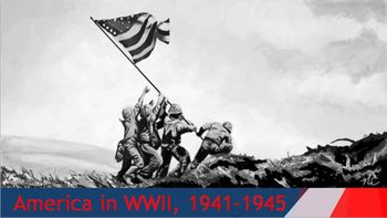 34. America in WWII, 1941-1945