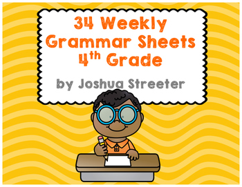34 Weekly Grammar Worksheets Quizzes For 4th Grade By Joshua Streeter