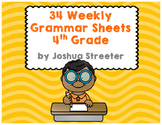 34 Weekly Grammar Worksheets/Quizzes for 4th Grade