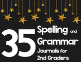 35 2nd Grade Spelling/Grammar Journals - Common Core Align