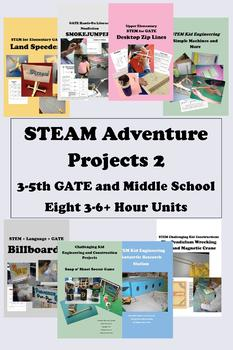 35+ Hours of STEAM Adventures PART 2 - Upper Elementary and GATE 3-6 Hrs Each