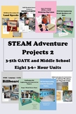 35+ Hours of STEAM Adventures PART 2 Bundle - Elementary and GATE 3-6 Hrs Each