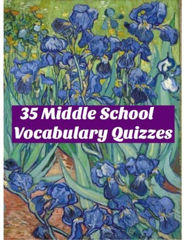 35 Middle School Vocabulary Quizzes