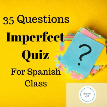 35 Point Spanish Imperfect Quiz