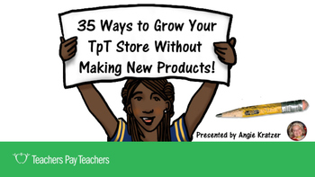 35 Ways to Grow Your TpT Store Without Making New Products