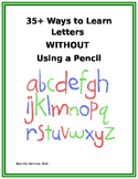 35+ Ways to Learn Letters WITHOUT Using a Pencil