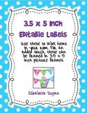 3.5 X 5 Editable Labels Freebie