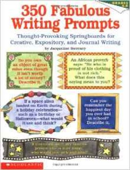 350 Fabulous Writing Prompts by J Sweeney