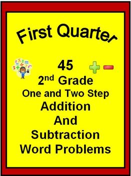 45 2nd Grade One and Two Step Word Problems for FIRST QUARTER