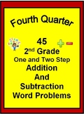 45 2nd Grade One and Two Step Word Problems for FOURTH QUARTER