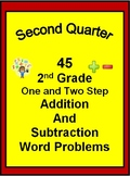 45 2nd Grade One and Two Step Word Problems for SECOND QUARTER