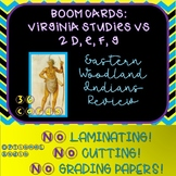 Virginia Studies SOL Review Eastern Woodland Indians VS 2 d,e,f,g!