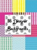 36 Designer Backgrounds and Frames - Commerical or Personal Use