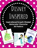 36 Disney Inspired Growth Mindset/Inspirational Watercolor  Character Posters
