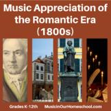 36 Lessons in Music Appreciation of the Romantic Era