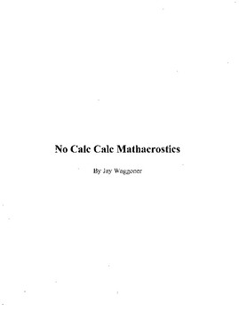 36 Puzzle Calculus Package,No Calc AB, 30 Mathacrostics + 6 Other Puzzles