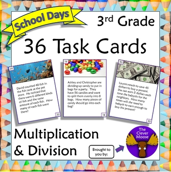 36 Task Cards for 3rd Grade Multiplication and Division- School Days Theme
