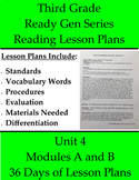 36 Third Grade Reading Lesson Plans for ReadyGEN - Unit 4, Modules A and B