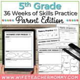 36 Weeks of Skills Practice for 5th Grade Parent Edition GROWING BUNDLE