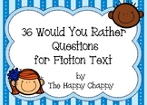 36 Would You Rather Questions for Fiction Text