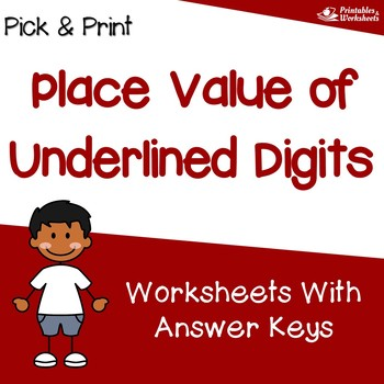Place Value Of Underlined Digits Worksheets, 3rd Grade Place Value Worksheets