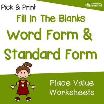 Fill In The Blanks - Word Form & Standard Form Place Value Worksheets
