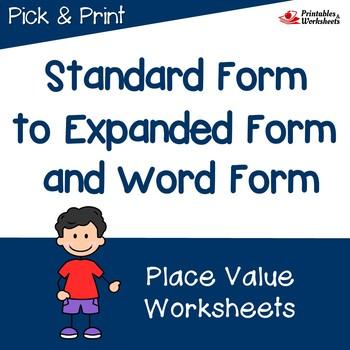 Place Value Expanded Form, Standard Form, Word Form Worksheets