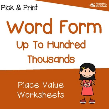 Place Value of 6 Digit Numbers, Word Form Place Value to 100,000 Worksheets