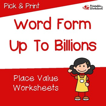 Place Value Word Form To The Billions