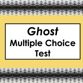 37-Question Multiple-Choice Test for Ghost by Jason Reynolds